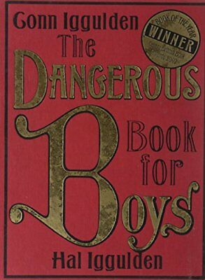 The Dangerous Book for Boys, Iggulden, Hal Hardback Book The Cheap Fast Free