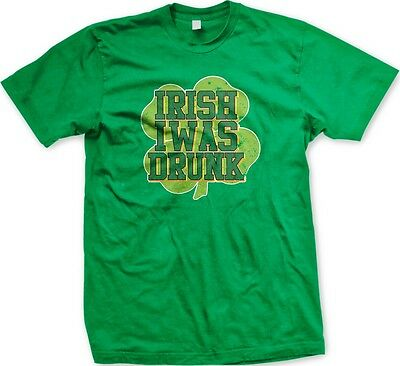 bdd1e1d8 Irish I Was Drunk - Four Leaf Clover Drunk Funny Slogans Sayings - Men's T-
