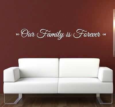 OUR FAMILY IS FOREVER Vinyl Wall Love Cute Romantic Quotes Saying Decal Sticker