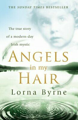 Angels in My Hair by Byrne, Lorna Paperback Book The Cheap Fast Free Post