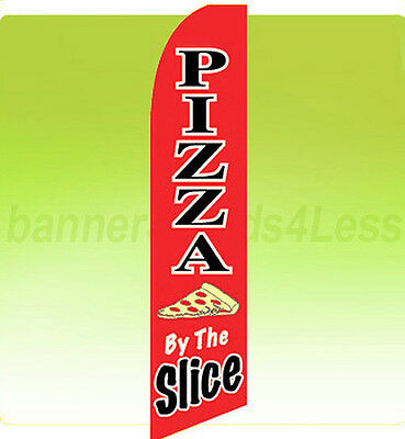 Feather Swooper Flutter Banner Sign Tall 11.5' Flag - PIZZA BY THE SLICE rb