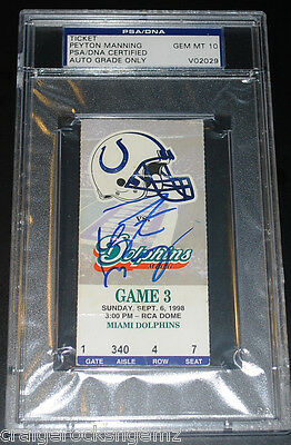 Peyton Manning NFL DEBUT Signed 1998 Colts Ticket Stub AUTO STEINER PSA/DNA MINT
