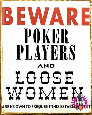 New Vintage Style Metal Beware Poker Players And Loose Women Wall Sign Plaque