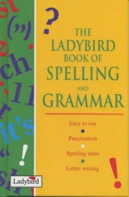 The Ladybird Book of Spelling And Grammar (Ladybird ... by Daly, Audrey Hardback