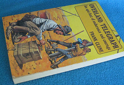 OVERLAND TELEGRAPH ~ Frank Clune. Feat Endurance & Courage SCARCE! '84  in MELB