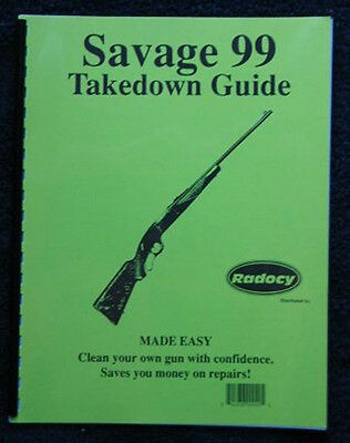 Savage 99  Rifles Takedown Assembly Guide Radocy 1895 New