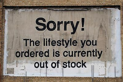 BANKSY Sorry The lifestyle you ordered POSTER PRINT A4 A3-BUY 2 GET 1 FREE STL01