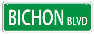 Plastic Street Signs: BICHON BLVD (BICHON FRISE) | Dogs, Gifts