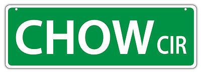 Plastic Street Signs: CHOW CIRCLE (CHOW CHOW) | Dogs, Gifts, Decorations