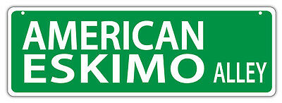 Plastic Street Signs: AMERICAN ESKIMO ALLEY | Dogs, Gifts
