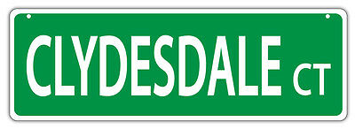 Plastic Street Signs: CLYDESDALE COURT | Horses, Gifts, Decorations
