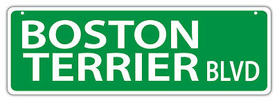 Plastic Street Signs: BOSTON TERRIER BLVD | Dogs, Gifts, Decorations