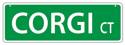 Plastic Street Signs: CORGI COURT | Dogs, Gifts, Decorations