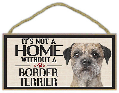 Wood Sign: It's Not A Home Without A BORDER TERRIER | Dogs, Gifts, Decorations