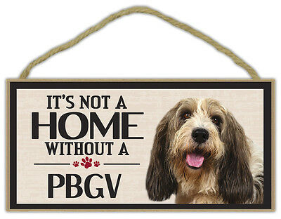 Wood Sign: It's Not A Home Without A PBGV (PETIT BASSET GRIFFON VENDEEN) | Dogs