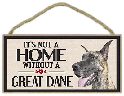 Wood Sign: It's Not A Home Without A GREAT DANE | Dogs, Gifts, Decorations