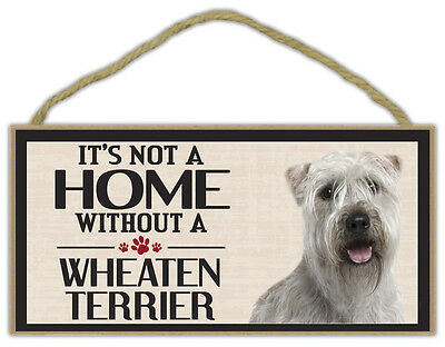 Wood Sign: It's Not A Home Without A WHEATEN TERRIER | Dogs, Gifts, Decorations