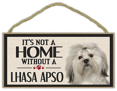 Wood Sign: It's Not A Home Without A LHASA APSO | Dogs, Gifts, Decorations