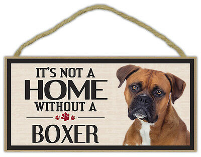 Wood Sign: It's Not A Home Without A BOXER | Dogs, Gifts, Decorations