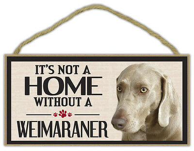 Wood Sign: It's Not A Home Without A WEIMARANER | Dogs, Gifts, Decorations