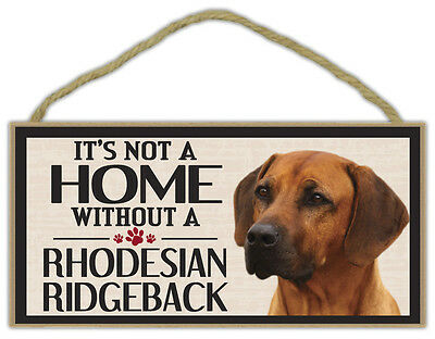 Wood Sign: It's Not A Home Without A RHODESIAN RIDGEBACK | Dogs, Gifts