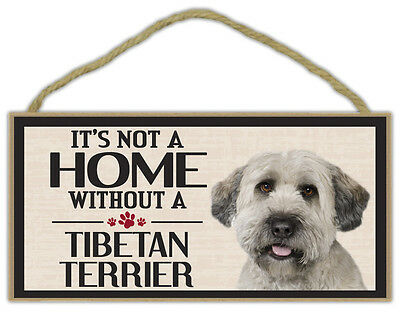 Wood Sign: It's Not A Home Without A TIBETAN TERRIER | Dogs, Gifts, Decorations