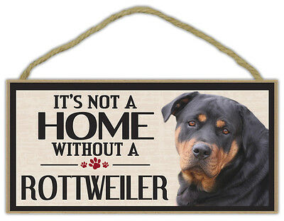 Wood Sign: It's Not A Home Without A ROTTWEILER | Dogs, Gifts, Decorations