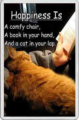 fridge magnet Happiness is comfy chair good book and a CAT ON YOUR LAP