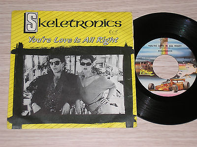 """Skeletronics - You're Love Is All Right - 45 Giri 7"""" Italy"""