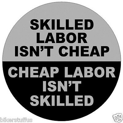 Skilled Labor Int' Cheap Cheap Labor Isn't Skilled Sticker Toolbox Sticker