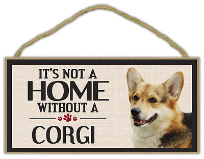 Wood Sign: It's Not A Home Without A CORGI | Dogs, Gifts, Decorations