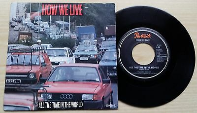 "How We Live - All The Time In The World - 45 Giri 7"" - Holland Press"