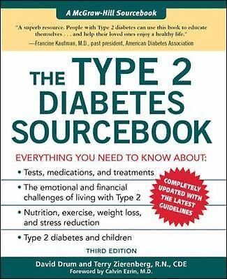 The Type 2 Diabetes Sourcebook by Terry Zierenberg and David Drum (2005,...