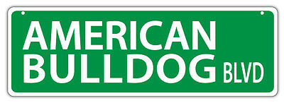 Plastic Street Signs: AMERICAN BULLDOG BLVD (BULL DOG) | Dogs, Gifts