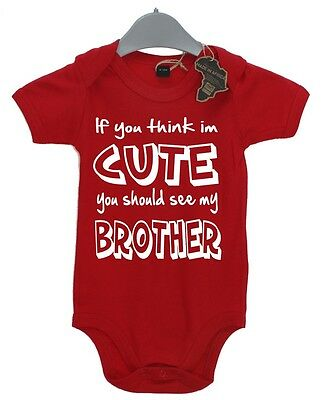 If You Think Im Cute Should See My Brother BabyGrow Funny Baby Gift Present Boy