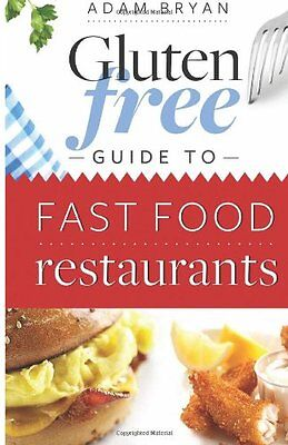 FREE 2 DAY SHIPPING:  The Gluten Free Fast Food Guide by Adam Bryan