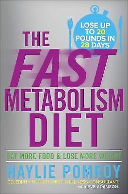 FREE 2 DAY SHIPPING: The Fast Metabolism Diet: Eat More Food and Lose More Weigh
