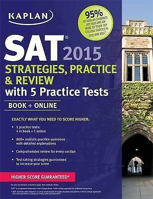 FREE 2 DAY SHIPPING: Kaplan SAT 2015 Strategies, Practice and Review with 5