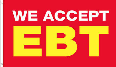 3'x5' Ft Banner Advertising Business Sign Flag - WE ACCEPT EBT rb