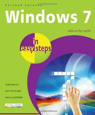 Windows 7 In Easy Steps by Kotecha, Harshad Paperback Book The Cheap Fast Free