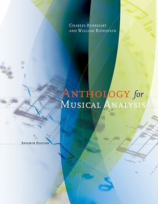 Anthology for Musical Analysis by William Rothstein and Charles Burkhart...