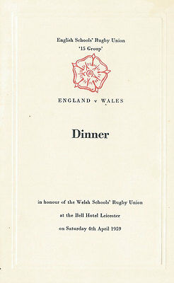 England v Wales  (Schools Under 16) 4 Apr 1959 LEICESTER RUGBY DINNER MENU CARD