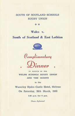 South of Scotland v Wales 26 Mar 1960 (Schools Under 16) RUGBY DINNER MENU CARD