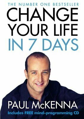 Change Your Life in 7 Days (Book & CD), McKenna, Paul Paperback Book The Cheap