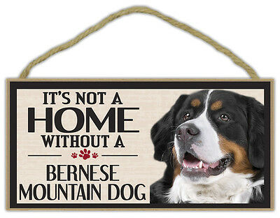 Wood Sign: It's Not A Home Without A BERNESE MOUNTAIN DOG (MT) | Dogs, Gifts