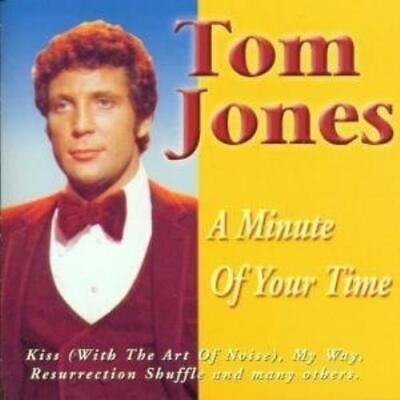 tom jones - a minute of your time CD