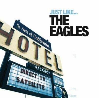 Just Like the Eagles CD (2007)