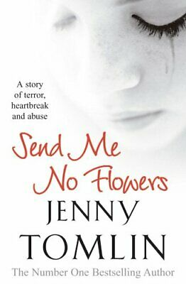 Send Me No Flowers by Tomlin, Jenny Paperback Book The Cheap Fast Free Post