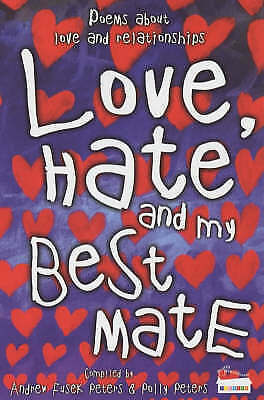 Love, Hate and My Best Mate (Poetry), Andrew Fusek Peters, Polly Peters, New Boo