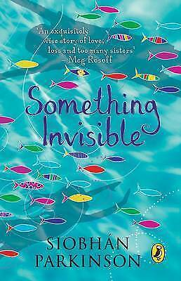Something Invisible, Siobhán Parkinson, New Book